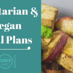 Vegan and Vegetarian meal plans