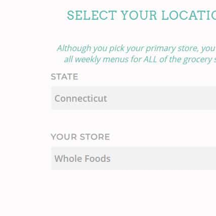 The Dinner Daily - Meal planning app choose state and store