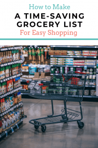 Tips to Make A Time Saving Grocery List