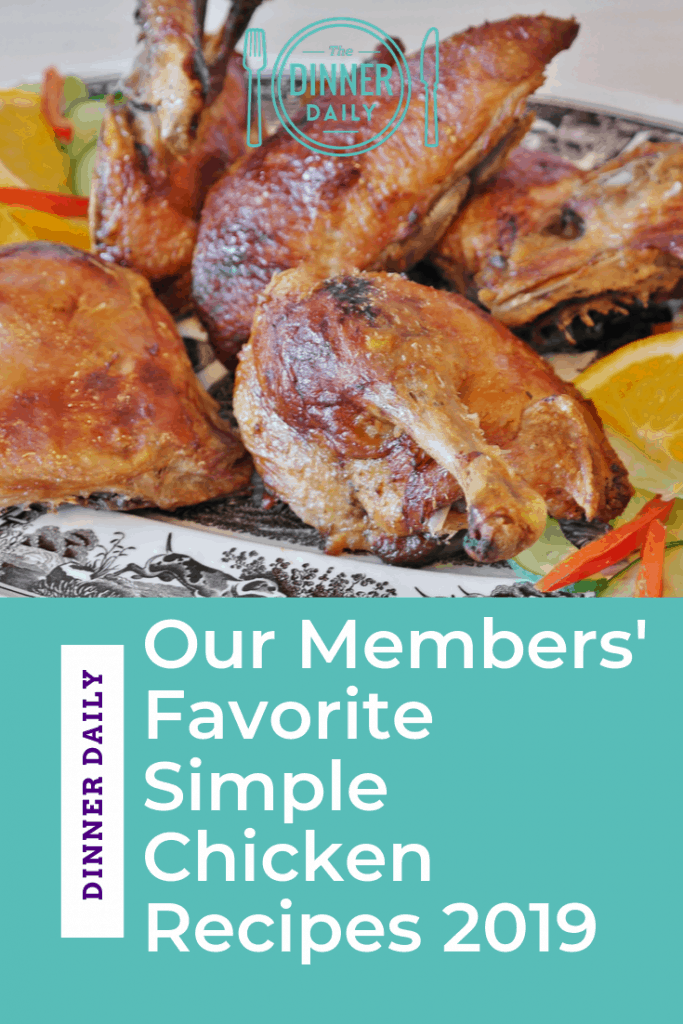 The Dinner Daily Member Chicken Recipe Favorites